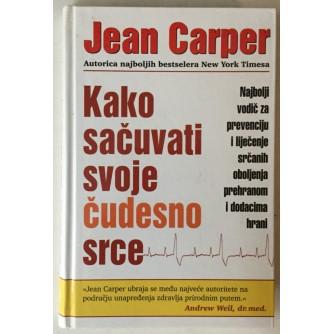 Jean Carper: Kako sačuvati svoje čudesno srce
