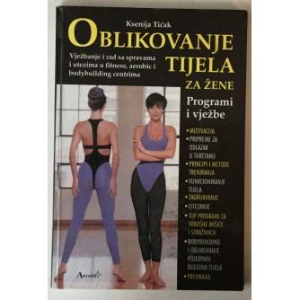 Ksenija Tićak: Oblikovanje tijela za žene
