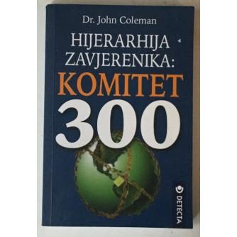 John Coleman: Hijerarhija zavjerenika, Komitet 300