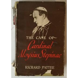 Richard Pattee: The Case of Cardinal Aloysius Stepinac