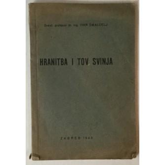Ivan Šmalcelj: Hranitba i tov svinja