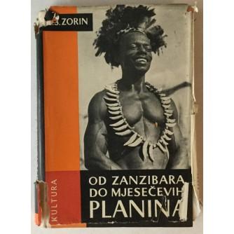 Z. Š. Zorin: Od Zanzibara do Mjesečevih planina