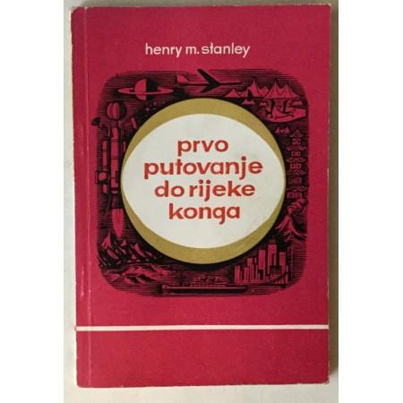 Henry M. Stanley: Prvo putovanje do rijeke Konga