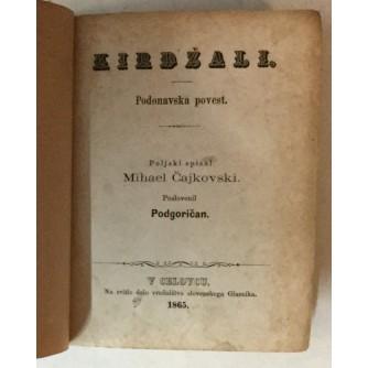 Michal Czajkowski: Kirdžali, Podonavska povest