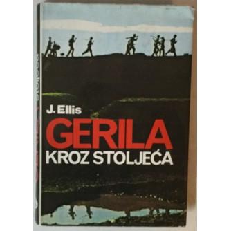 John Ellis: Gerila kroz stoljeća