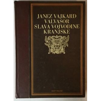 Janez Vajkard Valvasor: Slava vojvodine Kranjske