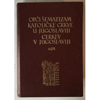 Opći šematizam Katoličke Crkve u Jugoslaviji / Cerkev v Jugoslaviji 1974.