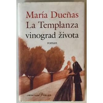 Maria Duenas: La Templanza, Vinograd života