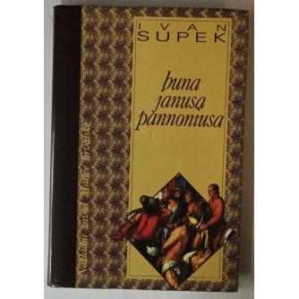Ivan Supek: Buna Janusa Pannoniusa