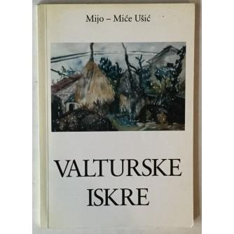 Mijo - Miće Ušić: Valturske iskre