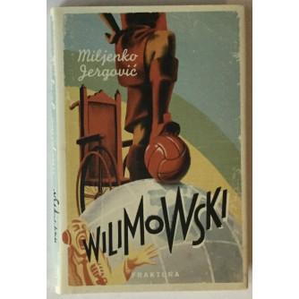 Miljenko Jergović: Wilimowski