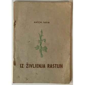 Anton Fakin: Iz življenja rastlin