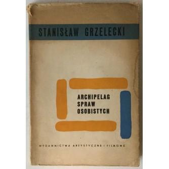 Stanislaw Grzelecki: Archipelag sprae osobistych