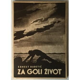 Ernest Radetić: Za goli život