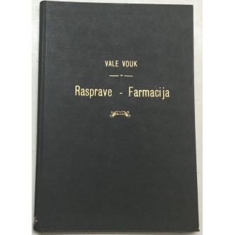 VALE VOUK: RASPRAVE-FARMACIJA
