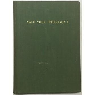 VALE VOUK: FITOLOGIJA I.