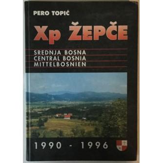 PERO TOPIĆ: XP ŽEPČE 1990-1996