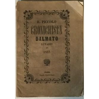 IL PICCOLO CRONICHISTA DALMATO, LUNARIO PEL 1857.