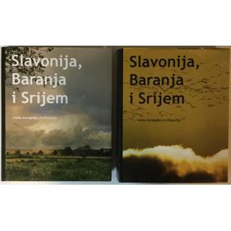 GRUPA AUTORA: SLAVONIJA, BARANJA I SRIJEM, VRELA EUROPSKE CIVILIZACIJE I-II