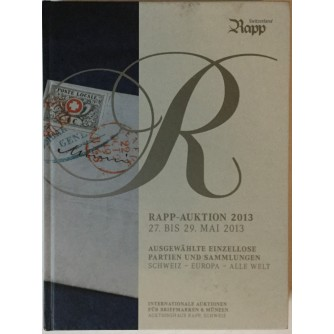 RAPP-AUKTION 2013 (INTERNATIONALE AUKTIONEN FUER BRIEFMARKEN & MUENZEN)