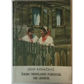 JOSIP KOVAČEVIĆ: ŽENIDBA TUROPOLJSKOG PLEMENITAŠA VIDA LACKOVIĆA