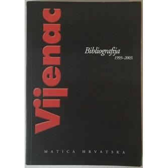 VIJENAC, BIBLIOGRAFIJA 1993.-2003.