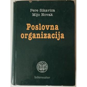 PERE SIKAVICA, MIJO NOVAK: POSLOVNA ORGANIZACIJA