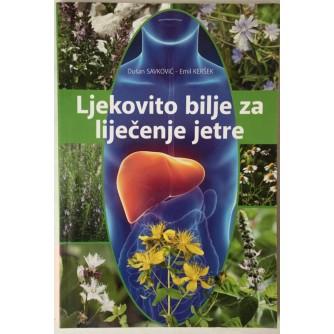 DUŠAN SAVKOVIĆ, EMIL KERŠEK: LJEKOVITO BILJE ZA LIJEČENJE JETRE