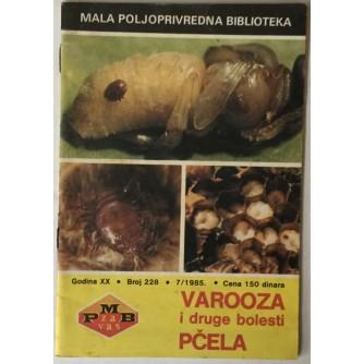 DRAGICA GRBIĆ: VAROOZA I DRUGE BOLESTI PČELA (MALA POLJOPRIVREDNA BIBLIOTEKA, GODINA XX, BROJ 228, 7/1985.)