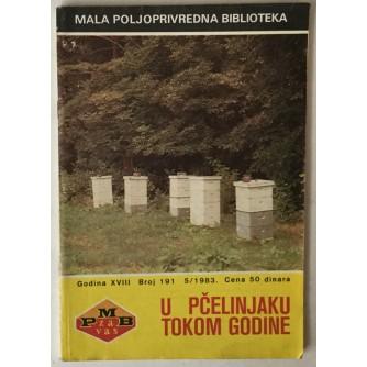 VOJIN TODOROVIĆ: U PČELINJAKU TOKOM GODINE (MALA POLJOPRIVREDNA BIBLIOTEKA, GODINA XVIII, BROJ 191, 5/1983.)