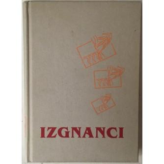 GRUPA AUTORA: IZGNANCI, ZBORNIK SLOVENSKIH IZGNANCEV 1941.-1945. (UREDIL FRANC ŠETINC)