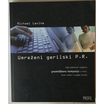 MICHAEL LEVINE: UMREŽENI GERILSKI P.R.
