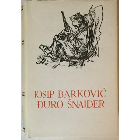 PET STOLJEĆA HRVATSKE KNJIŽEVNOSTI 145: JOSIP BARKOVIĆ, ĐURO ŠNAJDER (IZABRANA DJELA)