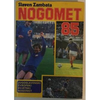 SLAVEN ZAMBATA: NOGOMET 85