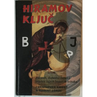 CHRISTOPHER KNIGHT, ROBERT LOMAS: HIRAMOV KLJUČ