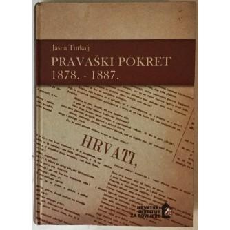 JASNA TURKALJ: PRAVAŠKI POKRET 1878.-1887.