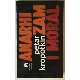 PETAR KROPOTKIN: ANARHIZAM I MORAL