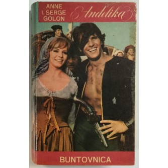 ANNE GOLON, SERGE GOLON: ANĐELIKA, BUNTOVNICA