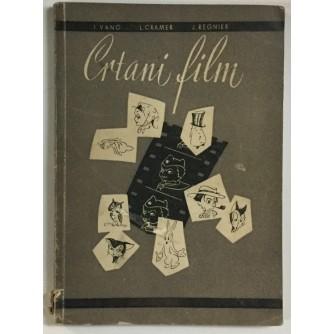 I. VANO, L. CRAMER, J. REGNIER: CRTANI FILM