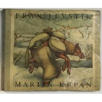 FRAN LEVSTIK: MARTIN KRPAN (ILUSTRIRAL TONE KRALJ)