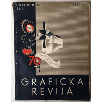 ČASOPIS GRAFIČKA REVIJA BROJ 3 , LJUBLJANA 1938.