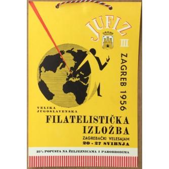 JUFIZ III, ZAGREB 1956. VELIKA JUGOSLAVENSKA FILATELISTIČKAIZLOŽBA, ZAGREBAČKI VELESAJAM, 20.-27. SVIBNJA, STARI PLAKAT