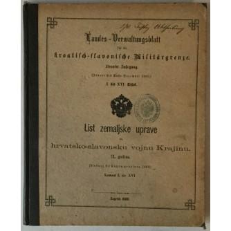 LIST ZEMALJSKE UPRAVE ZA HRVATSKO-SLAVONSKU VOJNU KRAJINU, IX. GODINA (SIEČANJ DO KONCA PROSINCA 1880.) KOMAD I. DO XVI..