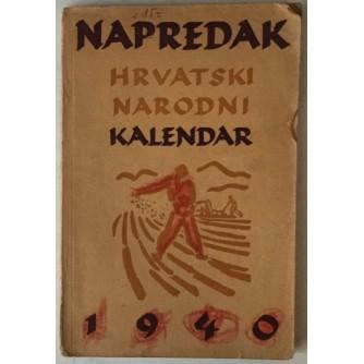 NAPREDAK, HRVATSKI NARODNI KALENDAR 1940. (UREDIO ANTE MARTINOVIĆ)