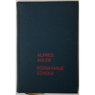 ALFRED ADLER: POZNAVANJE ČOVEKA