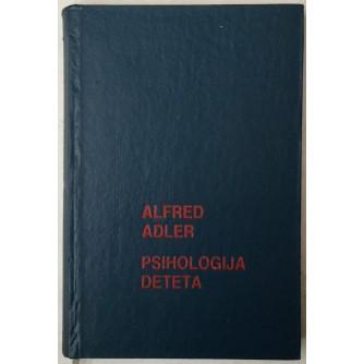 ALFRED ADLER: PSIHOLOGIJA DETETA