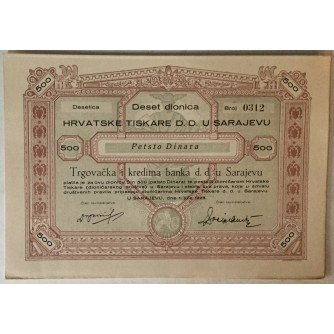 DESET DIONICA HRVATSKE TISKARE U SARAJEVU, BROJ 0312, VRIJEDNOST 500 DINARA, 1928. GOD.