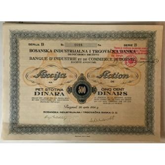 DIONICA BOSANSKE INDUSTRIJALNE I TRGOVAČKE BANKE, BEOGRAD, SERIJA B BROJ 0098, VRIJEDNOST 500 DINARA, 1934. GOD.