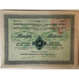 DIONICA BOSANSKE INDUSTRIJALNE I TRGOVAČKE BANKE, BEOGRAD, SERIJA A BROJ 0536, VRIJEDNOST 500 DINARA, 1934. GOD.