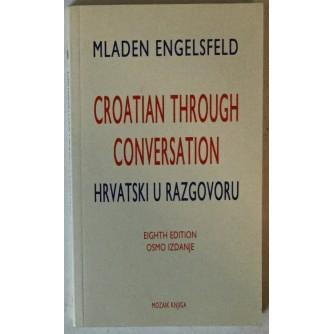 MLADEN ENGELSFELD: CROATIAN THROUGH CONVERSATION/HRVATSKI U RAZGOVORU